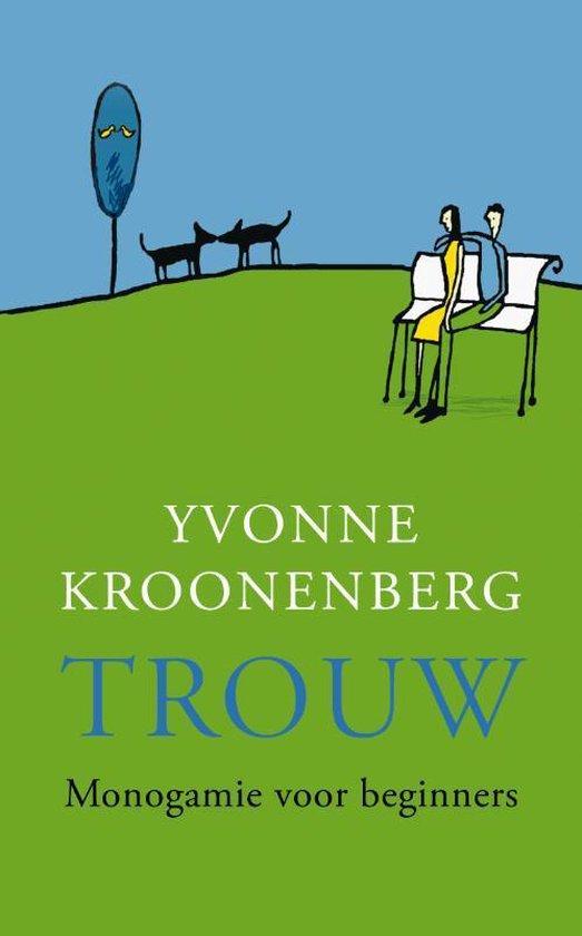 Trouw - Yvonne Kroonenberg pdf epub
