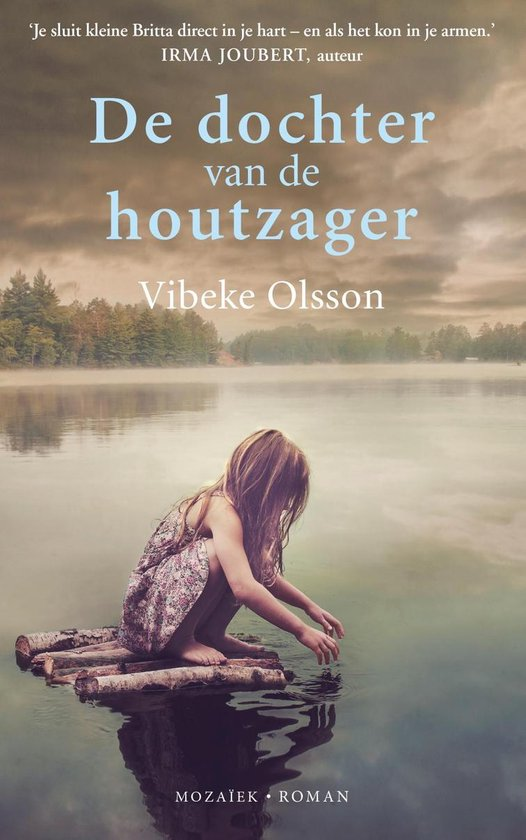 De dochter van de houtzager - Vibeke Olsson |