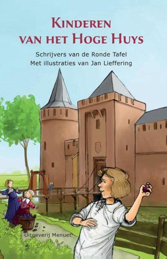 Kinderen van het Hoge Huys - Anneriek van Heugten |
