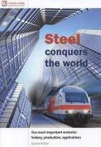 Steel conquers the world.