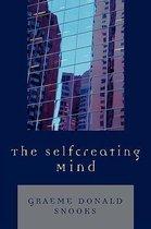 Boek cover The Selfcreating Mind van Graeme Donald Snooks