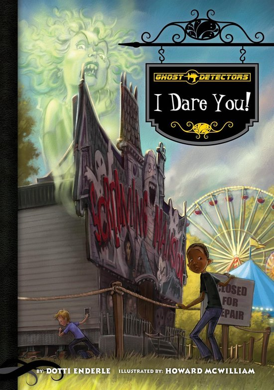 Boek cover Ghost Detectors Book 4: I Dare You! van Dotti Enderle (Onbekend)