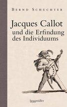 Jacques Callot und die Erfindung des Individuums