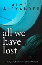 All We Have Lost