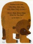 Brown Bear, Brown Bear, What Do You See? In Vietnamese and English