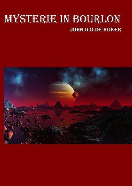 Mysterie in Bourlon - John G.O. de Koker |