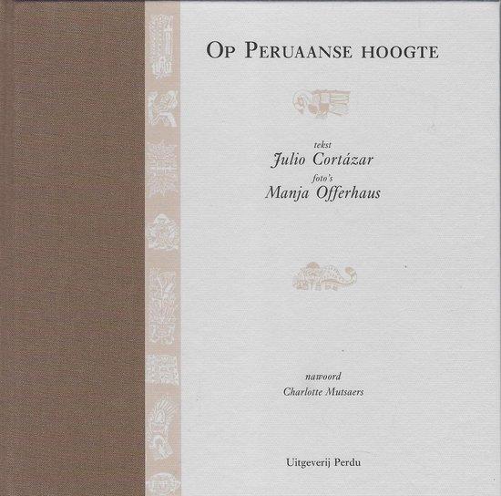 OP PERUAANSE HOOGTE - Cortazar J.   Fthsonline.com
