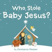 Omslag Who Stole Baby Jesus?