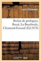 Brelan de prologues. Royat, La Bourboule, Clermont-Ferrand