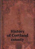 History of Cortland County