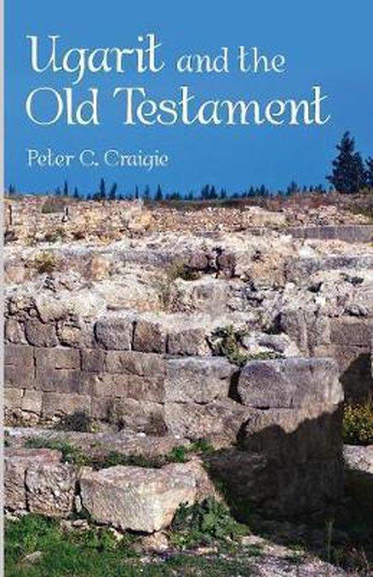 Boek cover Ugarit and the Old Testament van Peter C Craigie (Paperback)