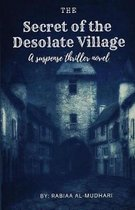 The Secret of the Desolate Village