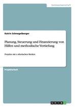 Planung, Steuerung und Finanzierung von Hilfen und methodische Vertiefung
