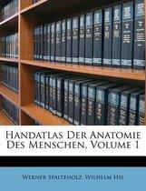 Handatlas Der Anatomie Des Menschen, Volume 1
