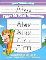 Alex Letter Tracing for Kids Trace My Name Workbook