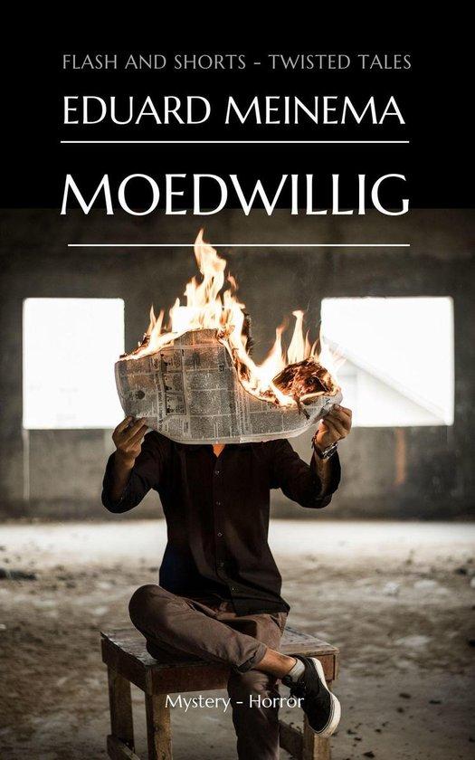 Moedwillig - Eduard Meinema |