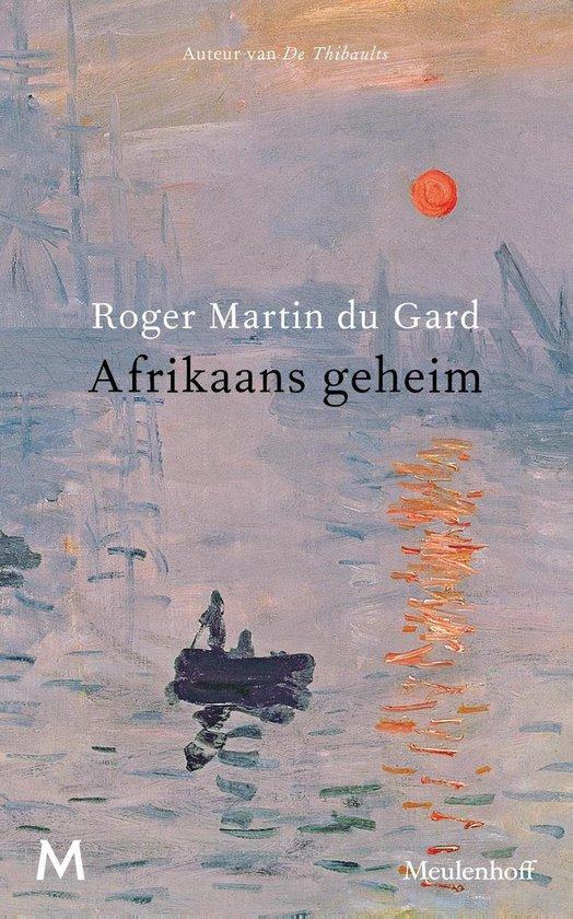 Afrikaans geheim - Rogier Martin du Gard pdf epub