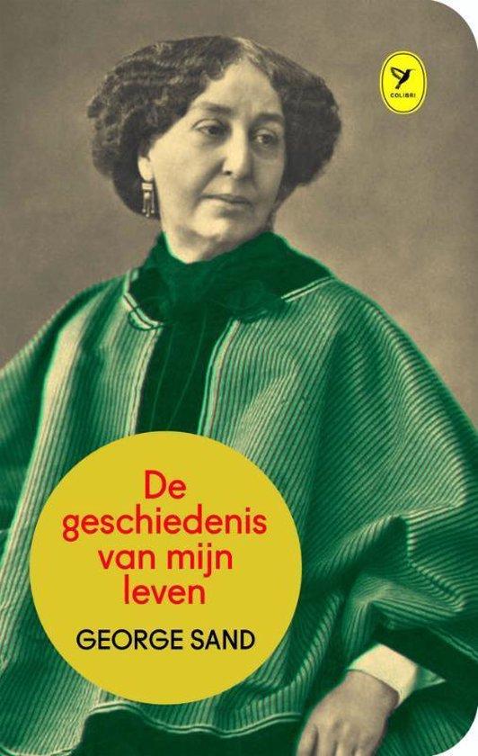 Boek cover De geschiedenis van mijn leven van George Sand (Hardcover)
