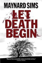 Let Death Begin