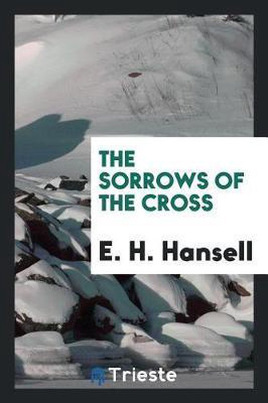 The Sorrows of the Cross