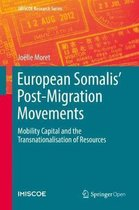 Boek cover European Somalis Post-Migration Movements van Joelle Moret
