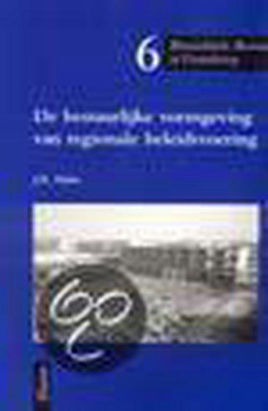 De bestuurlijke vormgeving van regionale beleidsvoering - J.R. Hulst  