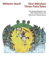 Wilhelm Hauff, Three Fairy Tales