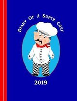 Diary of a Super Chef