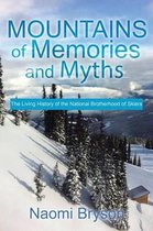 Mountains of Memories and Myths