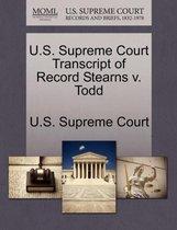 U.S. Supreme Court Transcript of Record Stearns V. Todd