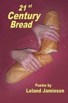 21st Century Bread