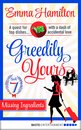 Greedily Yours - Episode 7