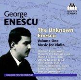 The Unknown Enescu Vol.1