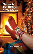 Stories for the 12 Days of Christmas (Hardcover)