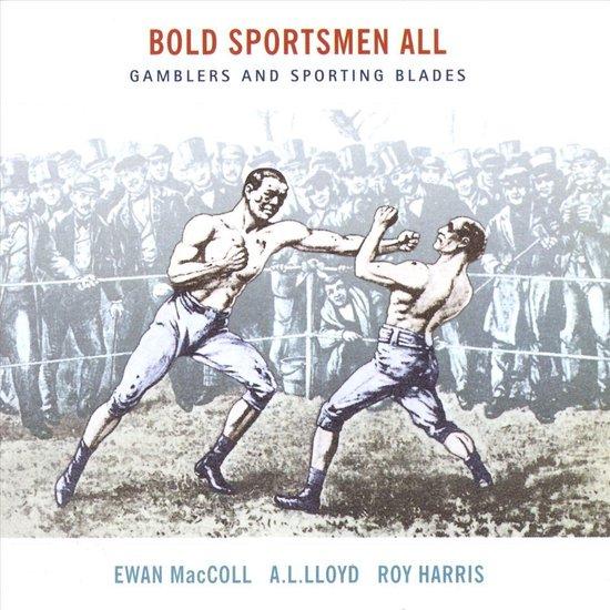 Bold Sportsmen All