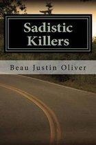 Sadistic Killers
