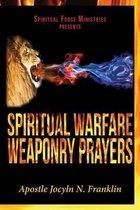 Spiritual Warfare Weaponry Prayers