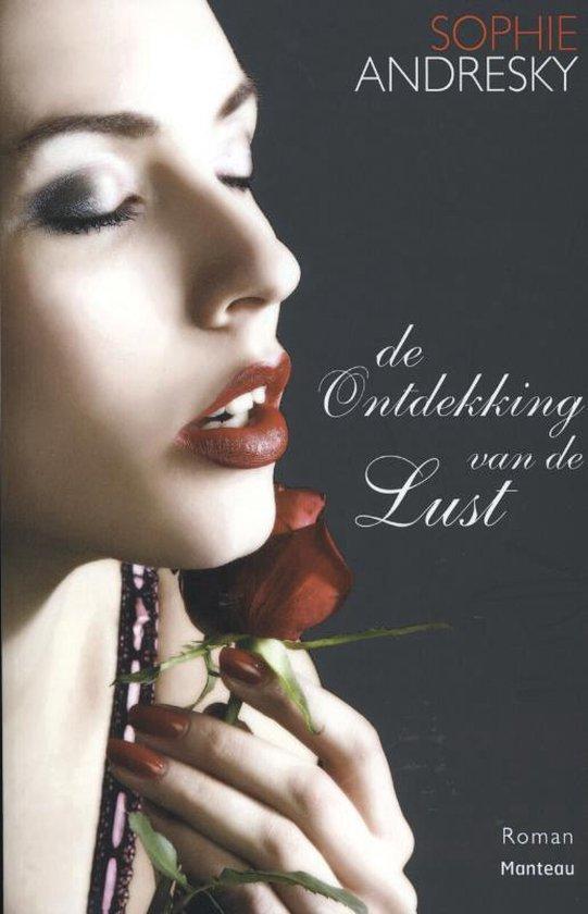 De Ontdekking Van De Lust - Sophie Andresky pdf epub
