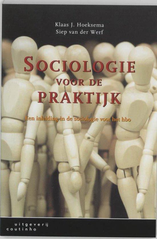 Sociologie voor de praktijk - K.J. Hoeksema |