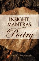 Insight, Mantras, and Poetry