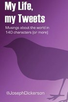 My Life, My Tweets
