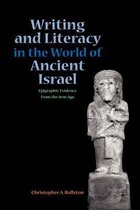 Boek cover Writing and Literacy in the World of Ancient Israel van Christopher A. Rollston