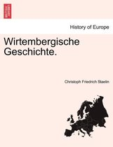 Wirtembergische Geschichte.