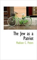 The Jew as a Patriot