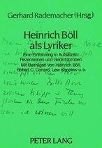 Heinrich Boell ALS Lyriker