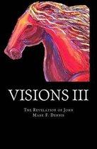 Visions III