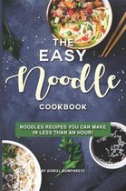 The Easy Noodle Cookbook