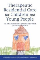 Therapeutic Residential Care for Children and Young People