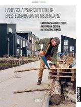 Landschapsarchitectuur en stedenbouw in Nederland 2017