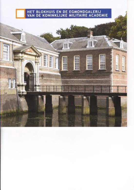 Het Blokhuis en de Edmond galerij van de Koninklijke Militaire Academie - Jan Schulten   Fthsonline.com